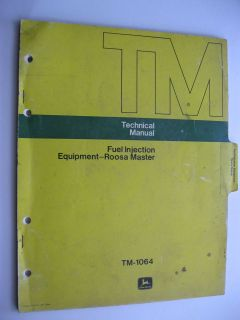 1974 JOHN DEERE FUEL INJECTION EQUIPMENT ROOSA MASTER TECHNICAL