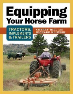 Equipping Your Horse Farm Tractors, Trailers, Trucks and More by