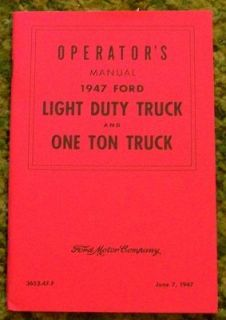1947 Ford Light Duty Truck & One Ton Owners Manual 47