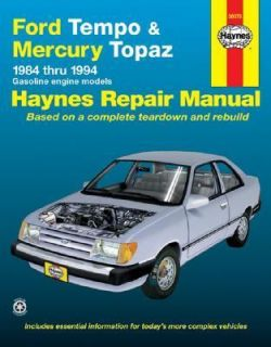 Ford Tempo and Mercury Topaz 1984 1994 by John Haynes and Mark