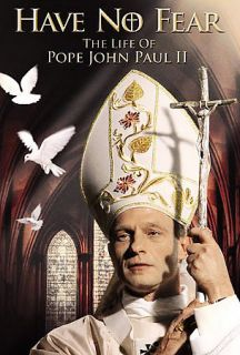 Have No Fear   The Life of Pope John Paul II DVD, 2006