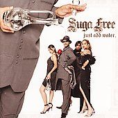 Just Add Water CD DVD Edited CD DVD by Suga Free CD, May 2006, Bungalo