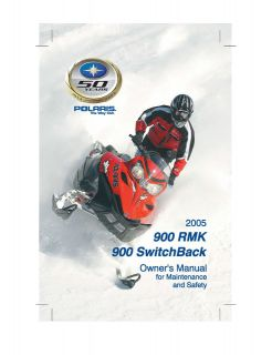 Polaris Snowmobile Owners Manual 900 RMK & 900 Switchback 2005
