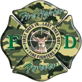 Born to Hunt Fire Fighter Sticker Decal IAFF