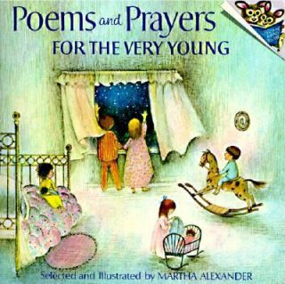 Poems and Prayers for the Very Young by Martha Alexander 1973