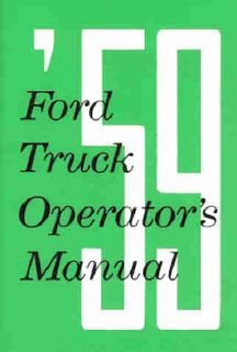 1959 Ford Pickup Truck Owners Manual F100 F250 F350 Bronco C Series B