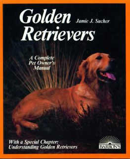 Dog Book 1987 Golden Retriever Complete Pet Owners Manual 1st Edition