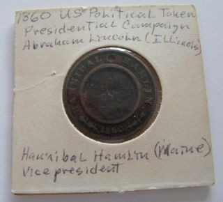 1860 Abraham Lincoln   Hannibal Hamlin Campaign Token CIVIL WAR ERA
