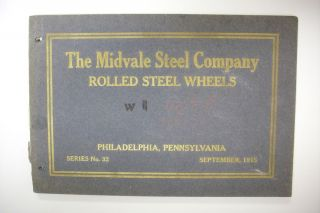 1915 Railroad Trade Catalog The Midvale Steel Company Rolled Steel