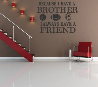 Brothers Friends Kid Room Sports Decor Wall Quote Decal Removable