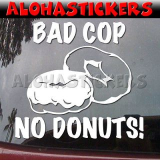 Funny BAD COP NO DONUTS Police JDM Car Graphics Vinyl Decal Window