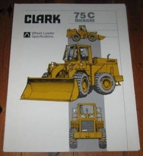 Michigan Clark 75C Wheel Loader Specifications Brochure